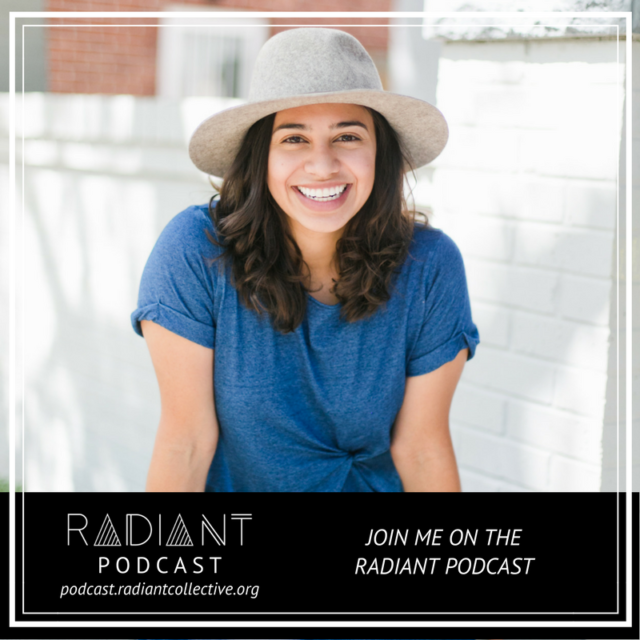 Join me on Radiant Podcast, Episode #25