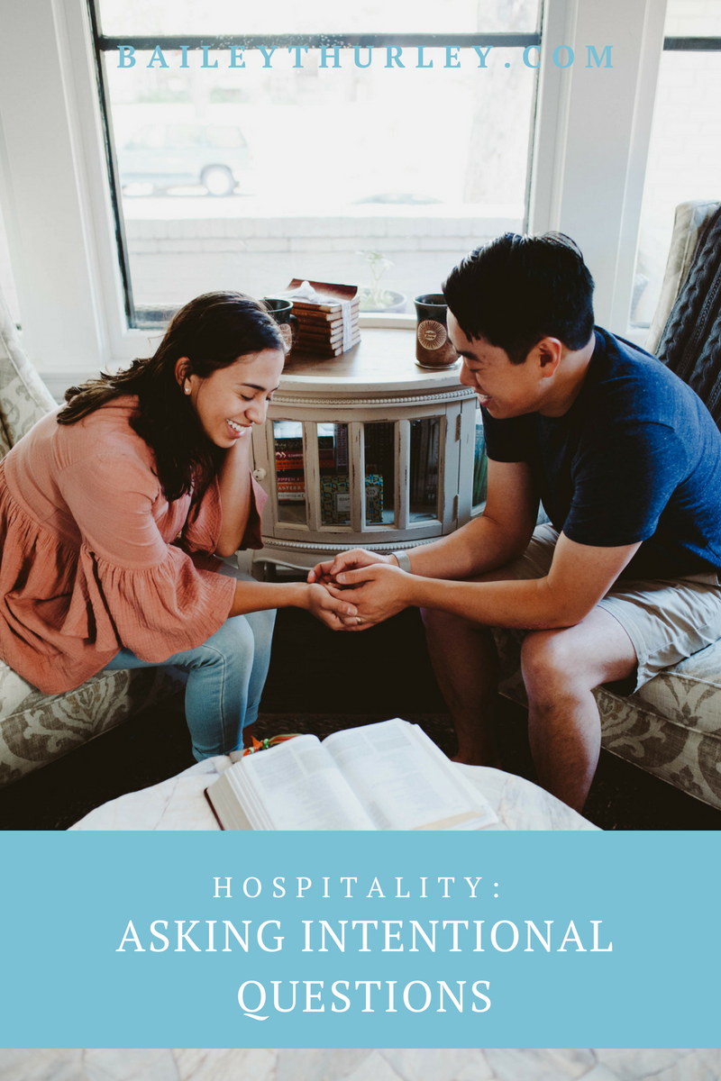 Hospitality: Asking Intentional Questions
