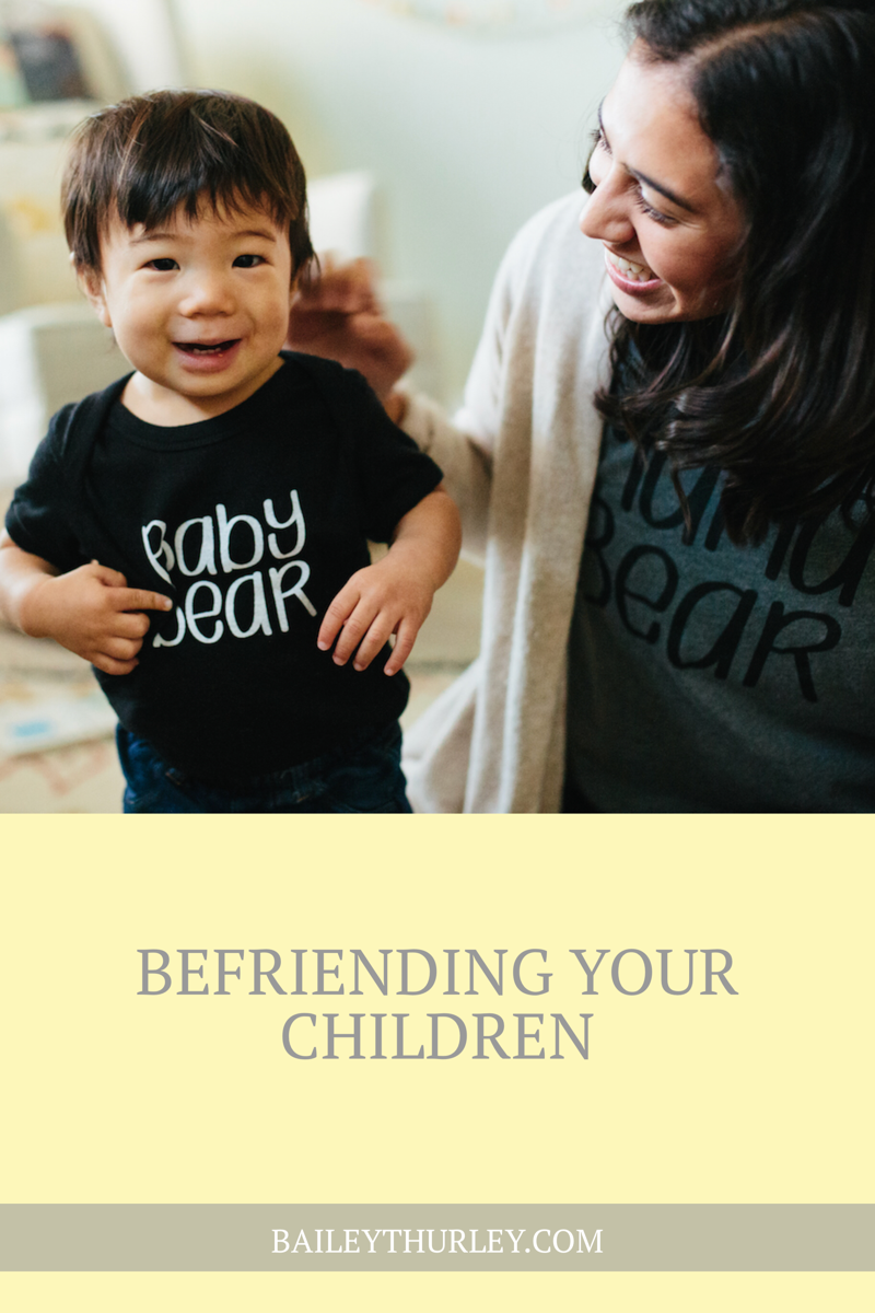 Befriending Your Children
