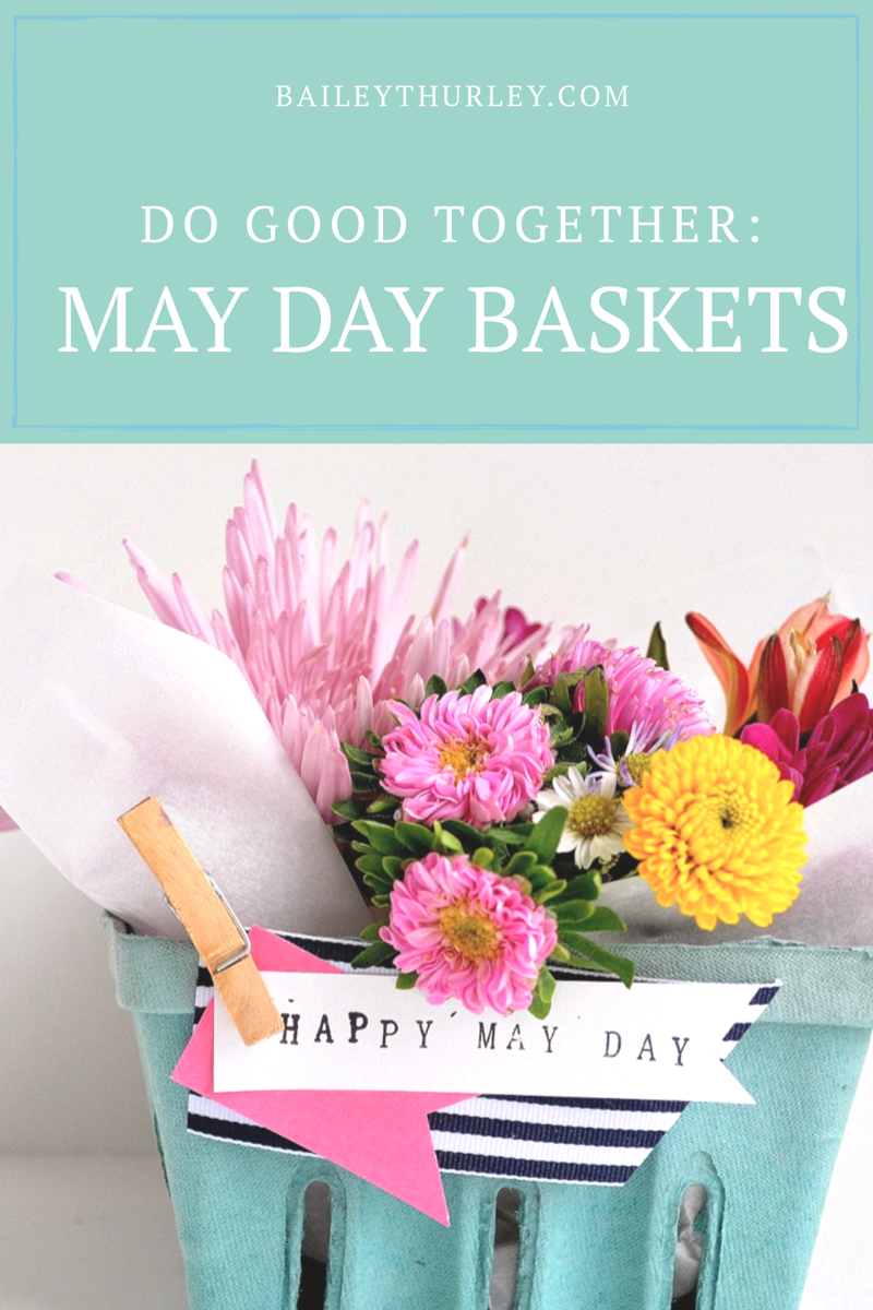 Do Good Together: May Day Baskets