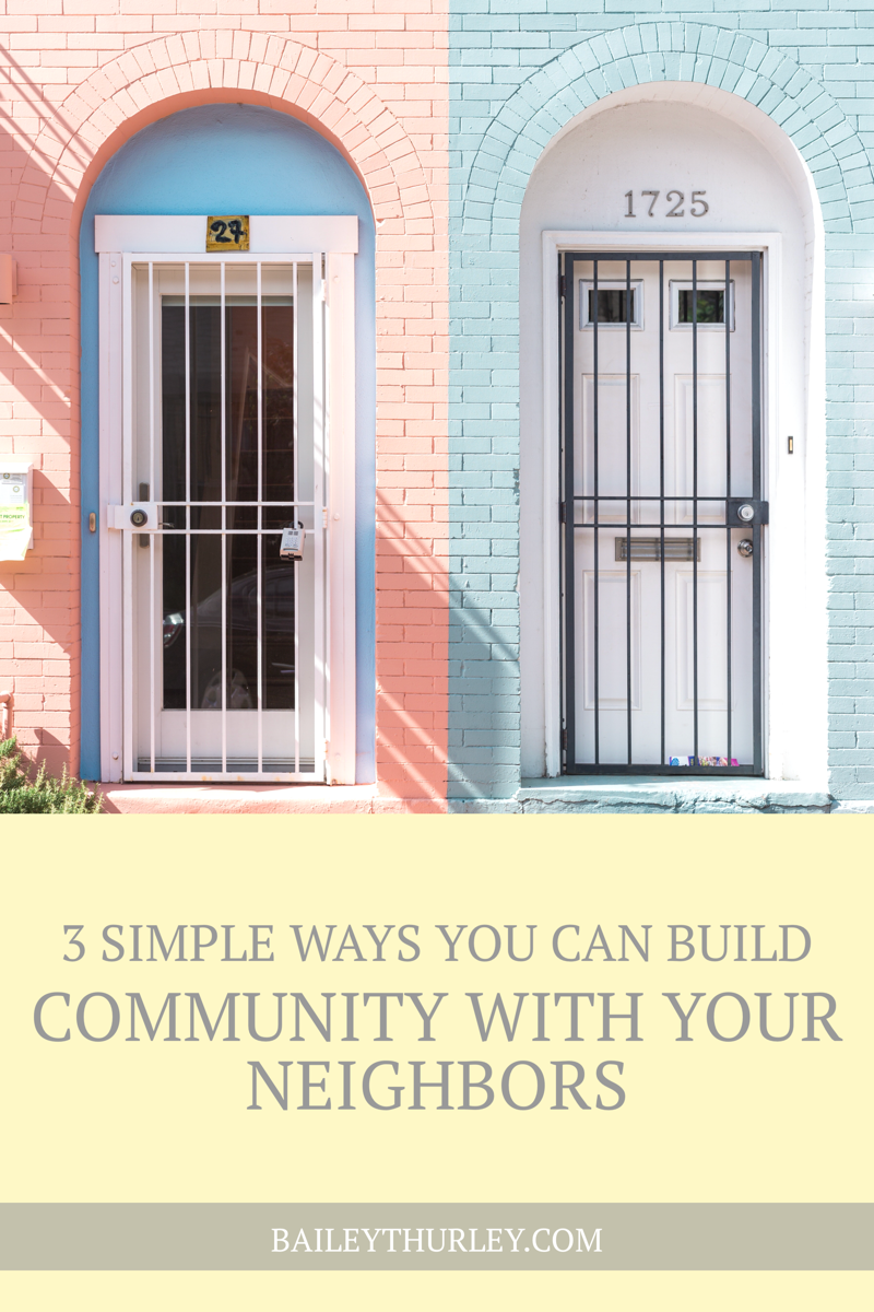 3 Simple Ways You Can Build Community with Your Neighbors