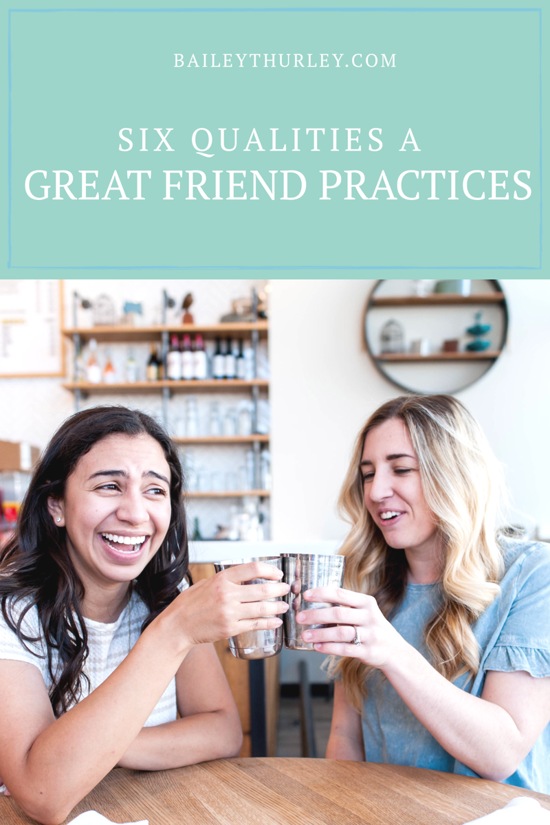 Six qualities a GREAT friend practices