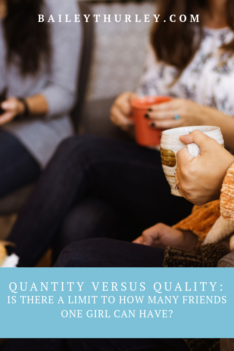 Quantity Versus Quality: Is there a limit to how many friends one girl can have?
