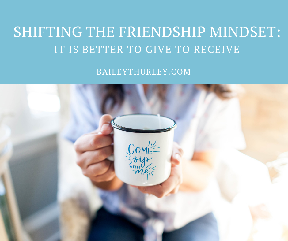 Shifting the Friendship Mindset: It is Better to Give to Receive