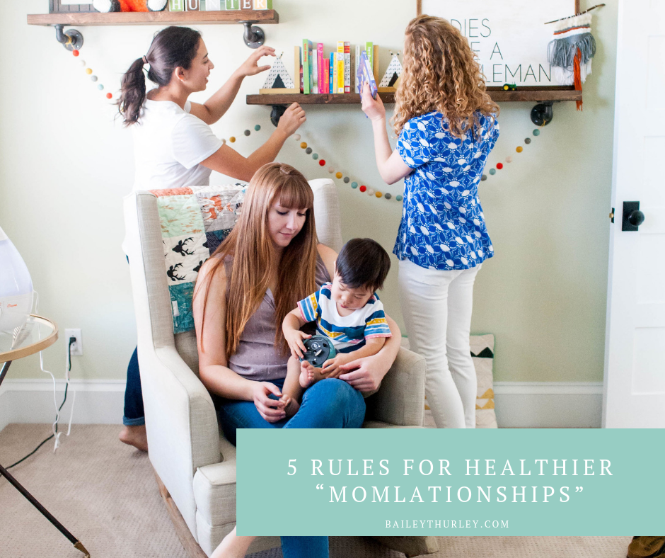 "Five Rules for Healthier ""Momlationships"""