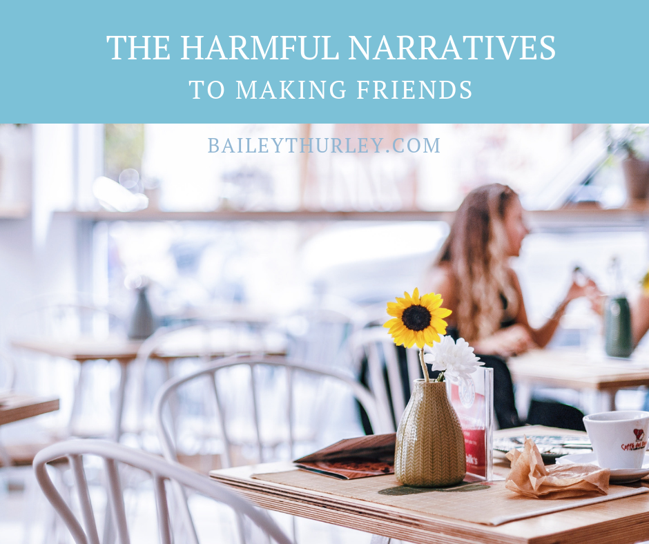 The Harmful Narratives to Making Friends