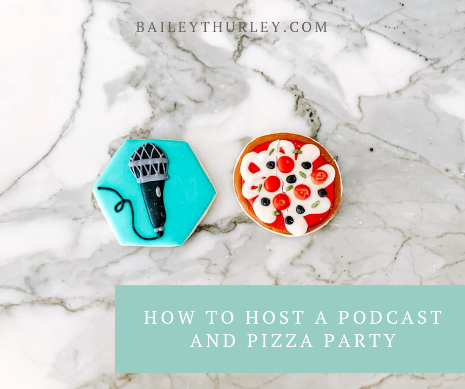 How to Host a Podcast and Pizza Party