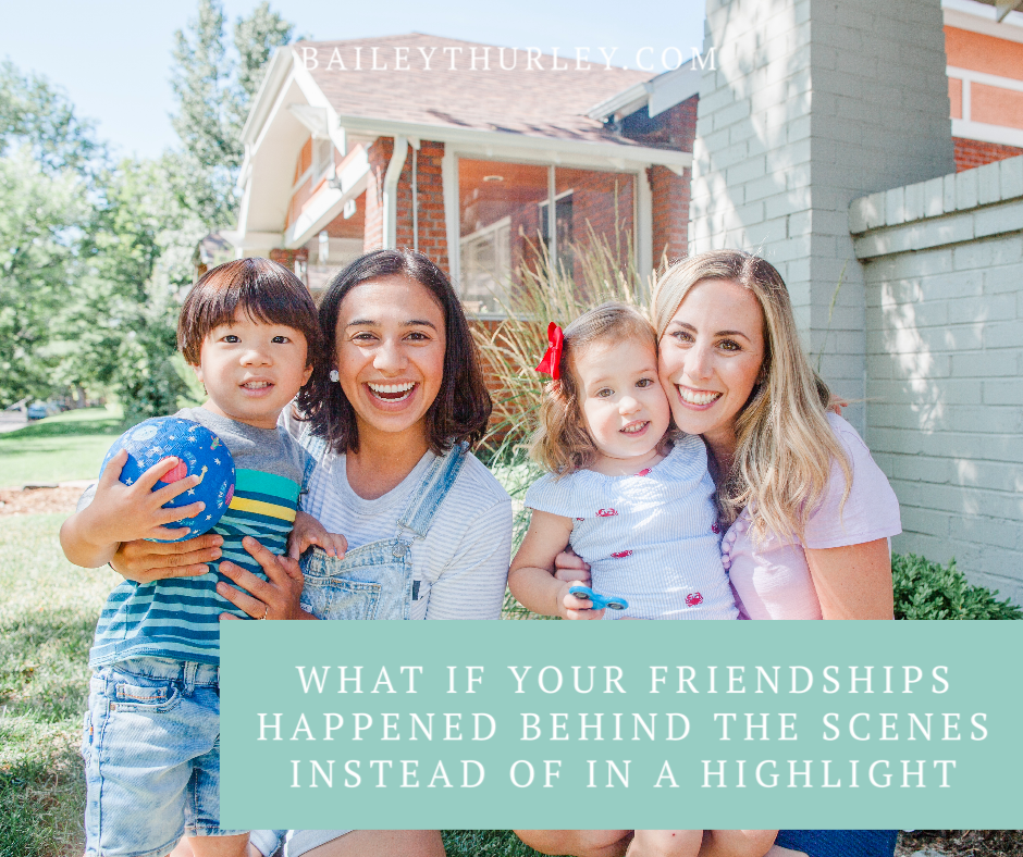 What if your friendships happened behind the scenes instead of in a highlight?