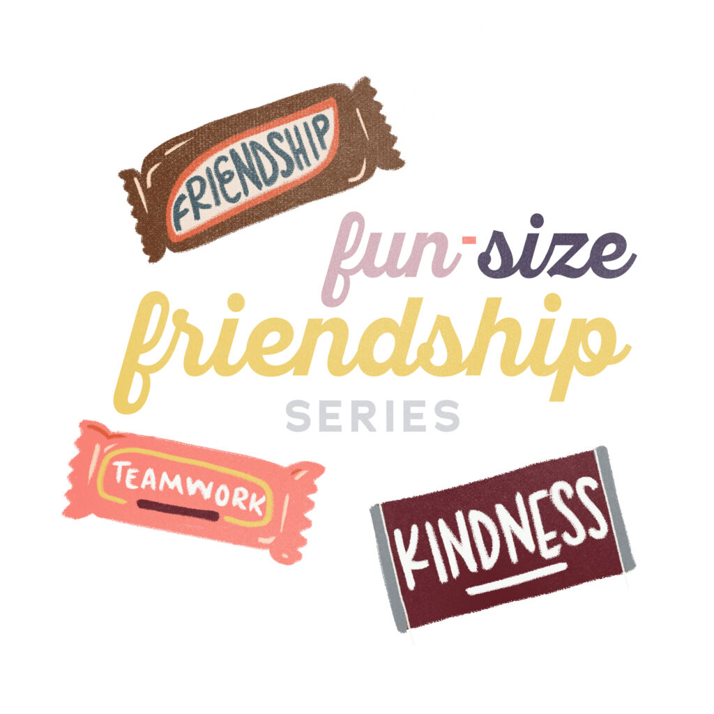 Fun-Size Friendship Series: How to help kids navigate healthy friendships