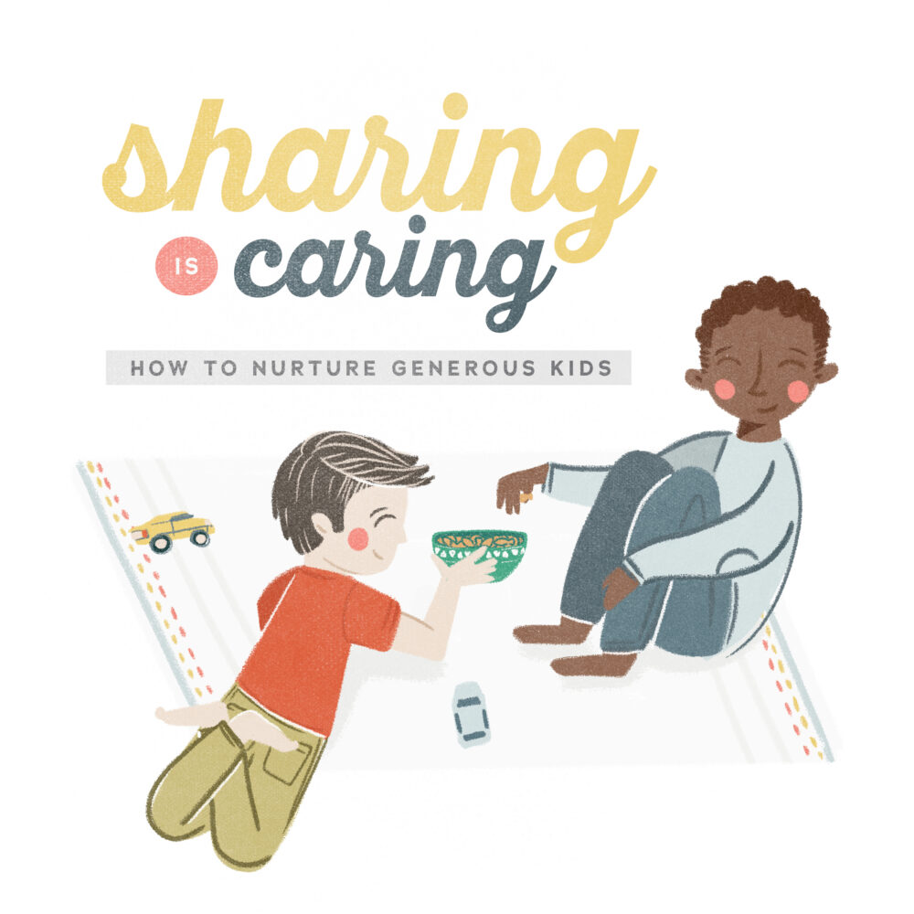 Sharing is Caring: how to nurture generous kids