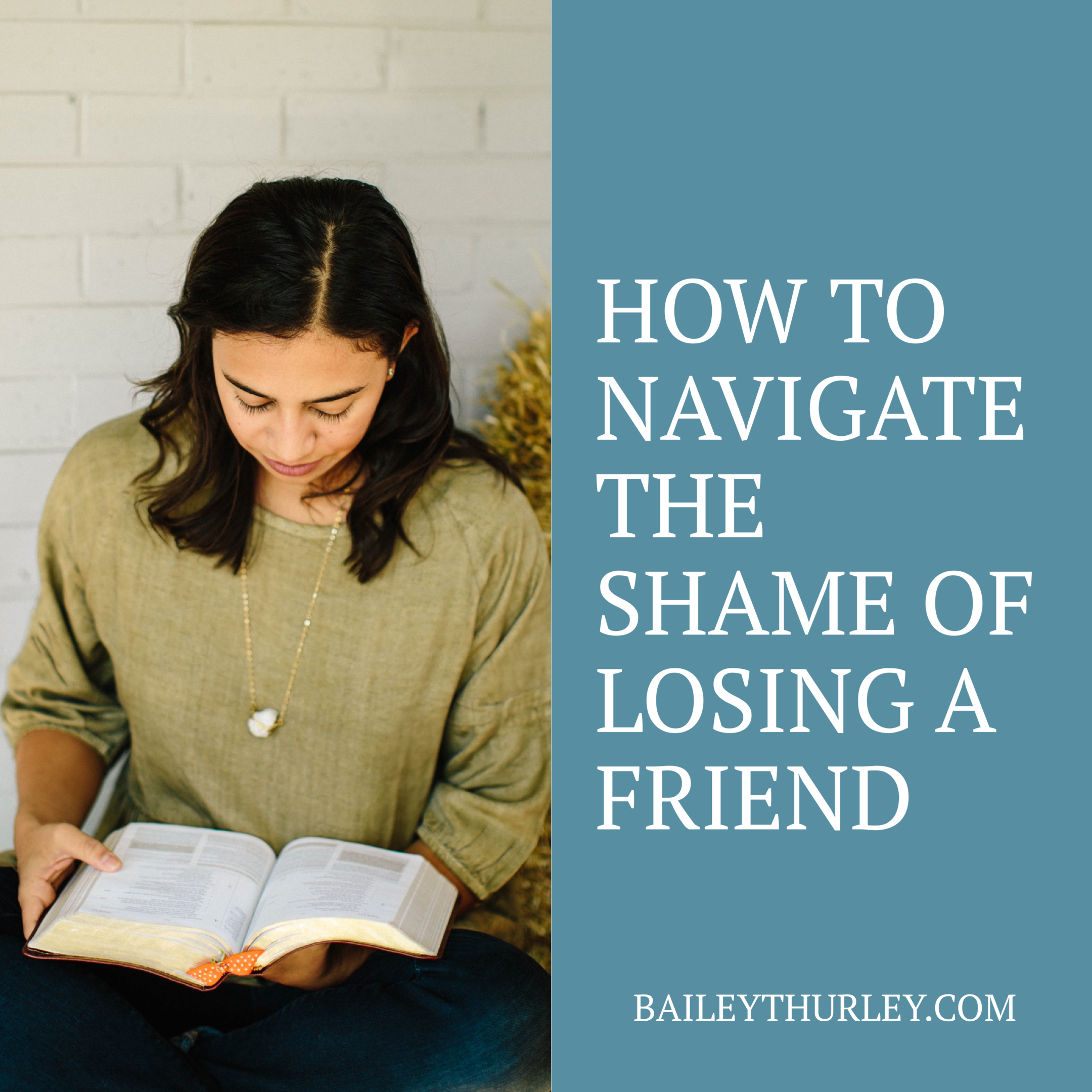 How to navigate the shame of losing a friend