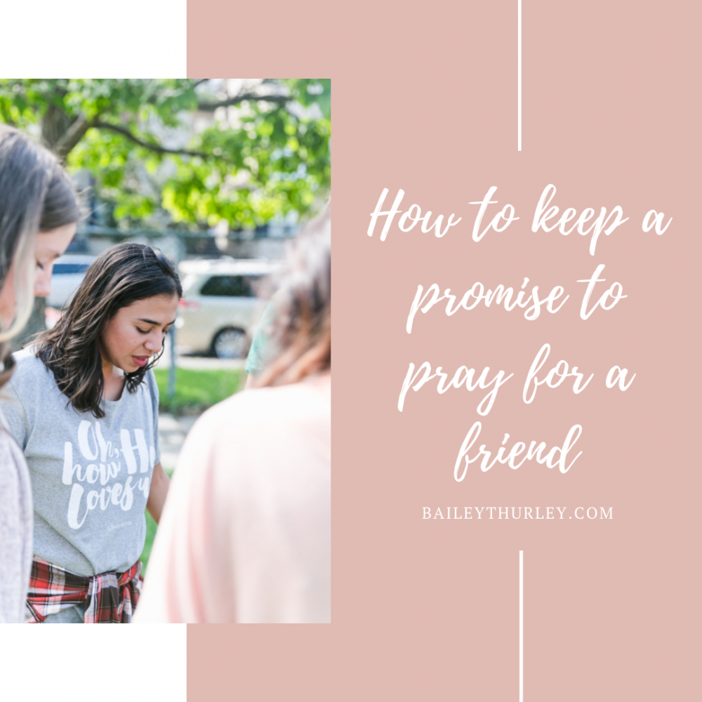 How to keep a promise to pray for a friend and make it fun