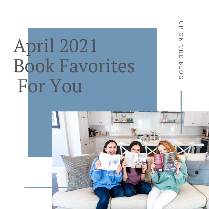 April 2021 Book Favorites for You