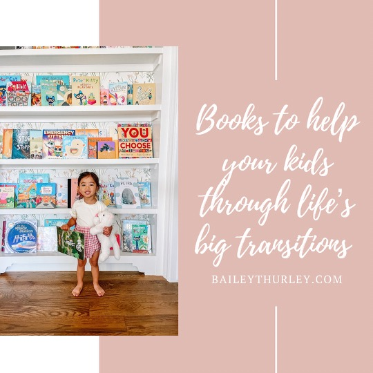 Books to help your kids through life's big transitions